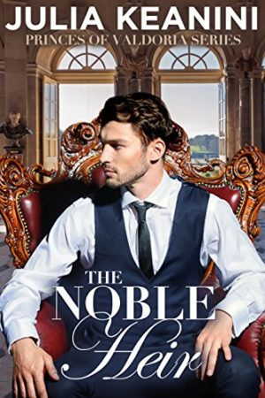 The Noble Heir by Julia Keanini