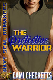 The Protective Warrior by Cami Checketts