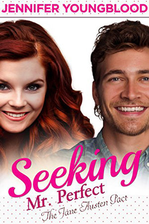 Seeking Mr. Perfect by Jennifer Youngblood
