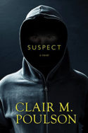 Suspect by Clair M. Poulson