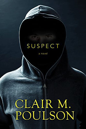 Suspect by Clair M. Poulson