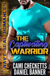 The Captivating Warrior by Cami Checketts & Daniel Banner