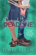 Damsel Under Deadline by Jewel Allen