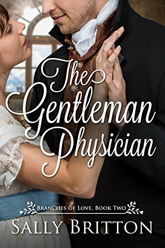 The Gentleman Physician by Sally Britton
