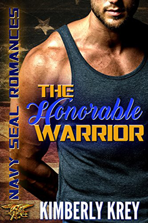 The Honorable Warrior by Kimberly Krey