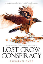 Lost Crow Conspiracy by Rosalyn Eves