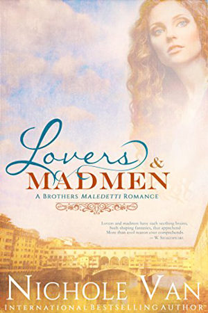 Brothers Maledetti: Lovers & Madmen by Nichole Van