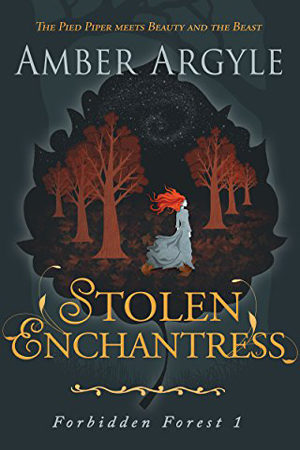 Forbidden Forest: Stolen Enchantress by Amber Argyle