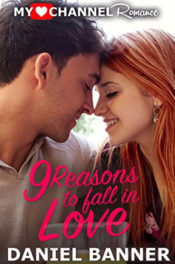 9 Reasons to Fall in Love by Daniel Banner