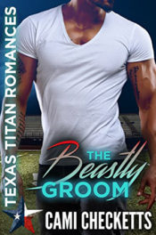 The Beastly Groom by Cami Checketts