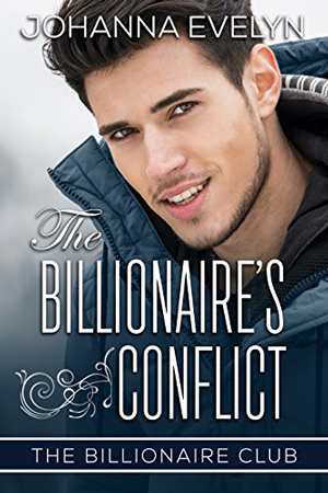 The Billionaire's Conflict by Johanna Evelyn