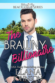 The Brawny Billionaire by Elana Johnson