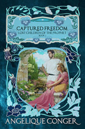Captured Freedom by Angelique Conger