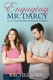 Engaging Mr. Darcy by Rachel John