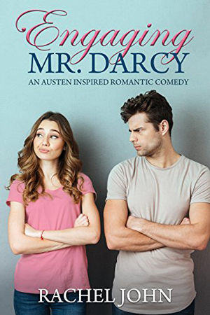 Engaging Mr. Darcy by Rachel John