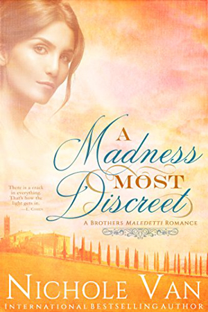 Brothers Maledetti: A Madness Most Discreet by Nichole Van