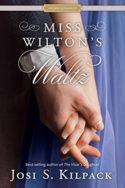 Miss Wilton's Waltz by Josi S. Kilpack