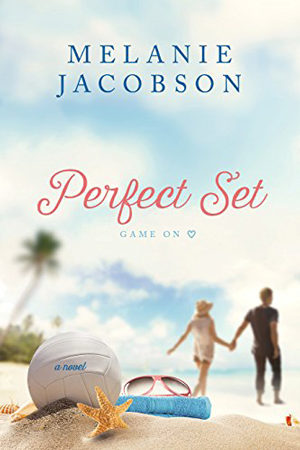 Perfect Set by Melanie Jacobson