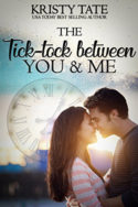 The Tick-tock Between You and Me by Kristy Tate
