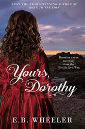Yours, Dorothy by E.B. Wheeler