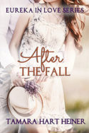 After the Fall by Tamara Hart Heiner