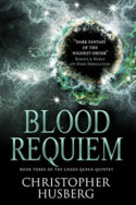 Chaos Queen: Blood Requiem by Christopher Husberg