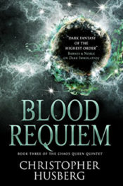 Blood Requiem by Christopher Husberg