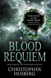 Blood Requiem by Christopher Husberg