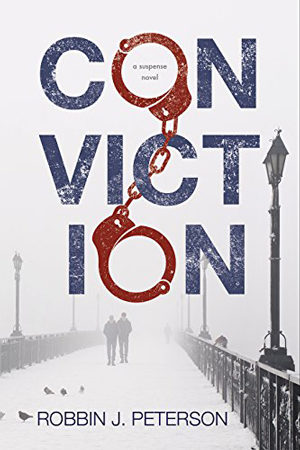 Conviction by Robbin J. Peterson
