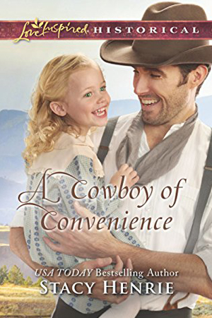 A Cowboy of Convenience by Stacie Henrie