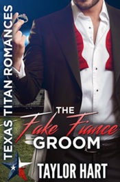 The Fake Fiance Groom by Taylor Hart