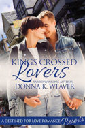 Kings Crossed Lovers by Donna K. Weaver