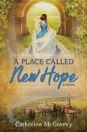 A Place Called New Hope by Catherine McGreevy
