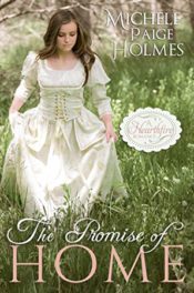 The Promise of Home by Michele Paige Holmes