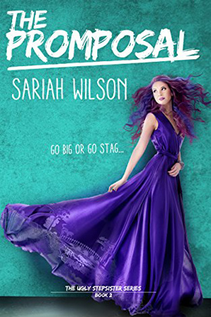 The Promposal by Sariah Wilson