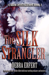 The Silk Strangler by Debra Erfert