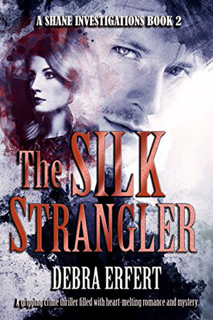 Shane Investigations: The Silk Strangler by Debra Erfert