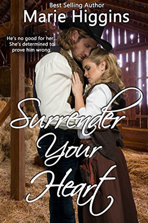 Surrender Your Heart by Marie Higgins