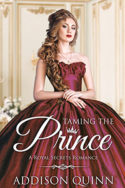 Royal Secrets: Taming the Prince by Lindzee Armstrong