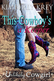This Cowboy's a Keeper by Kimberley Krey