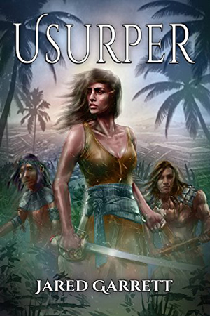 Guide & Sword: Usurper by Jared Garrett