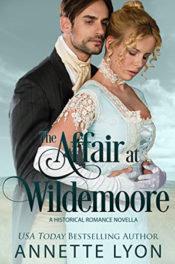 The Affair at Wildemoore by Annette Lyon