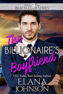The Billionaire's Boyfriend by Elana Johnson