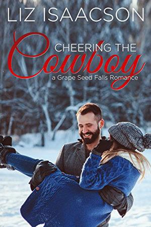 Cheering the Cowboy by Liz Isaacson
