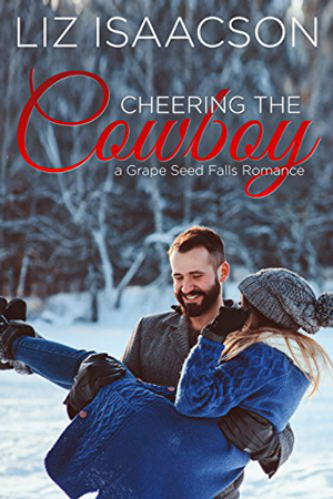 Cheering the Cowboy by Liz Isaacson
