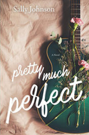 Pretty Much Perfect by Sally Johnson
