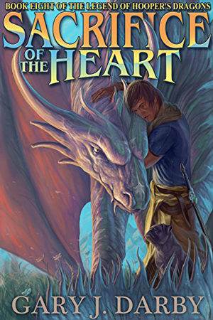 Sacrifice of the Heart by Gary J. Darby
