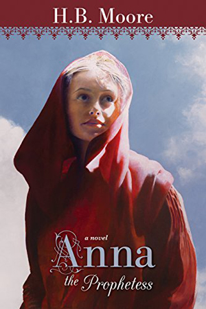 Anna the Prophetess by H. B. Moore