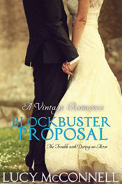 A Blockbuster Proposal by Lucy McConnell