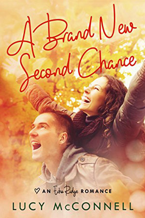 Echo Ridge Single: A Brand New Second Chance by Lucy McConnell